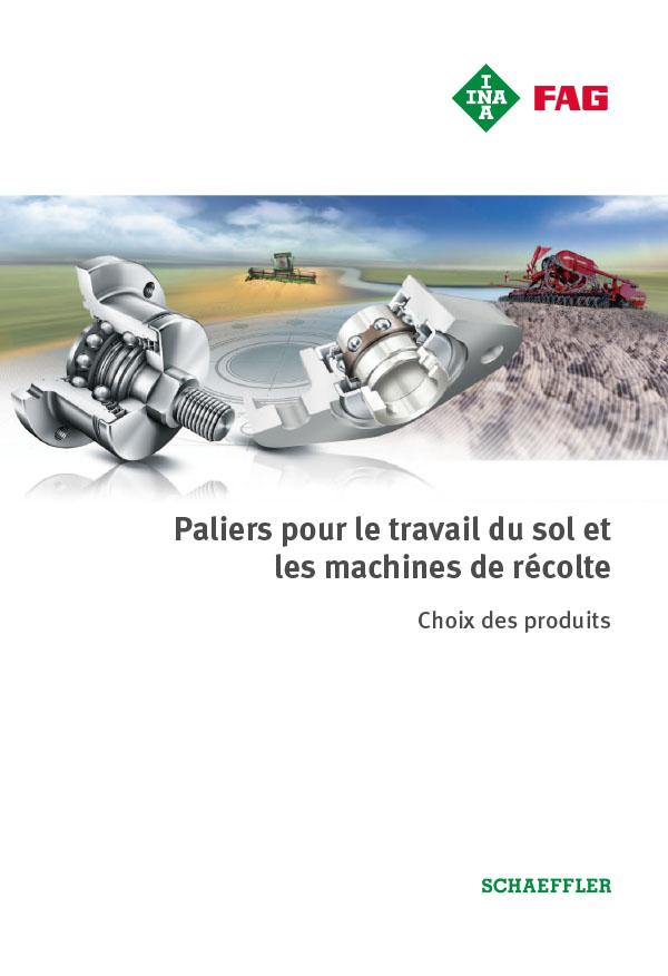 Paliers pour le travail du sol et les machines de récolte